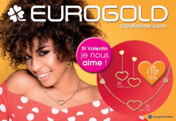 Catalogue Eurogold Martinique Saint Valentin 2017