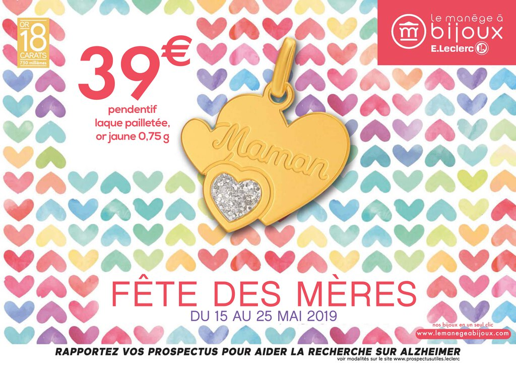 offres exclusives Excellente qualité grand choix de Catalogue Le Manège à Bijoux Fête des Mères 2019   Catalogue ...